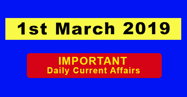 1st March Daily Current affairs
