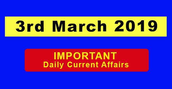 3rd March Daily Current affairs