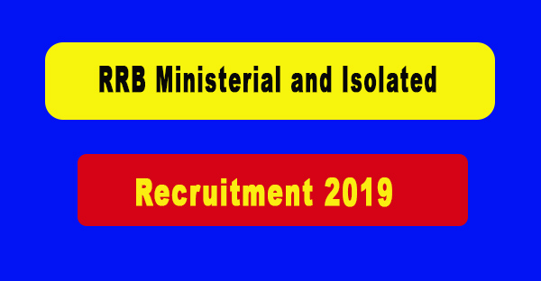 RRB Ministerial and Isolated Recruitment 2019