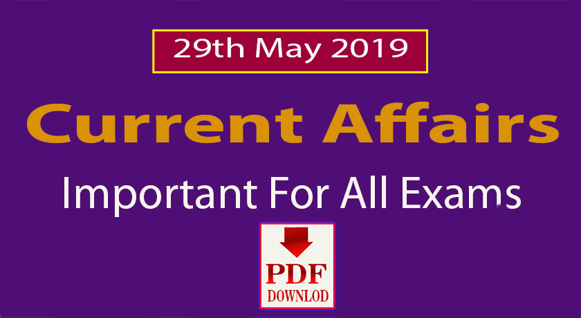29 may current affairs