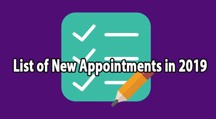 List of New Appointments in 2019