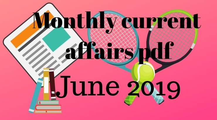 june Month current affairs