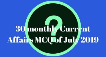 Monthly Current Affairs of July 2019: PDF Download