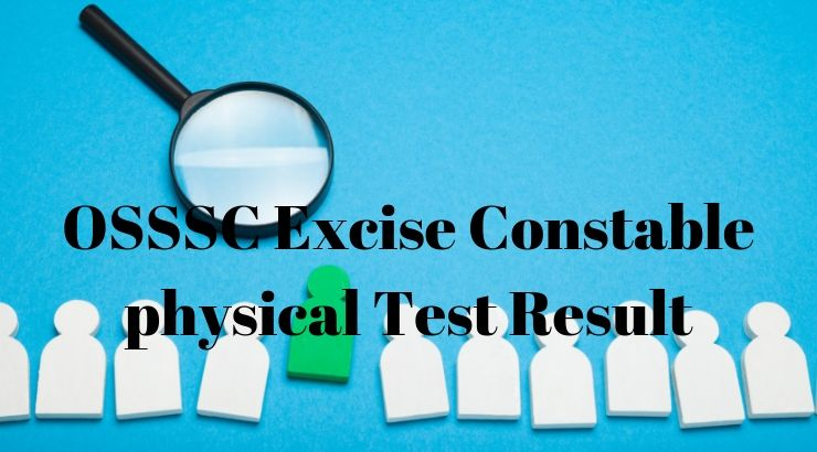 OSSSC Excise Constable physical Test Result