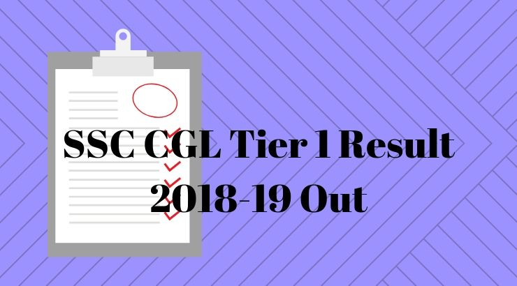 SSC CGL Tier 1 Result 2019