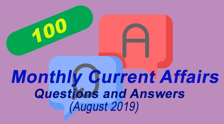 monthly current affairs questions and answers