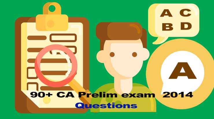 CA Prelim exam 2014 Questions