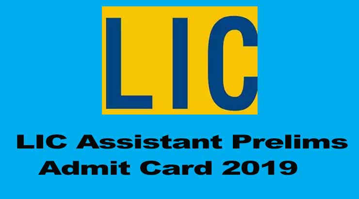 LIC Assistant Prelims Admit Card