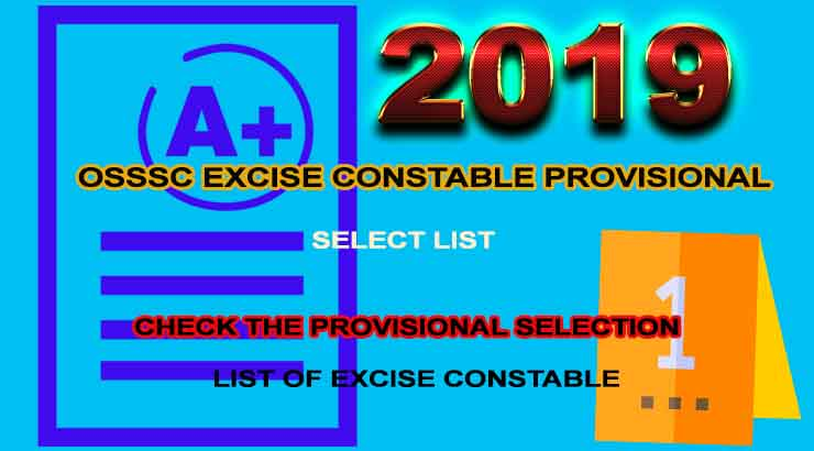 OSSSC Excise Constable provisional select list 2019