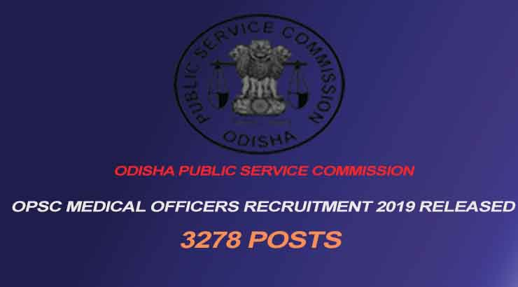 OPSC Medical Officers Recruitment 2019