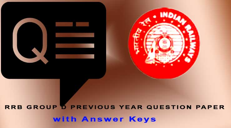 RRB Group D Previous Year Question Paper with Answer Keys