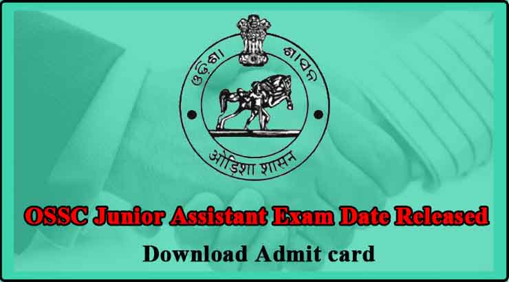 OSSC Junior Assistant Exam Date Released