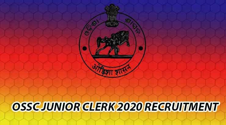OSSC Junior Clerk 2020 Recruitment