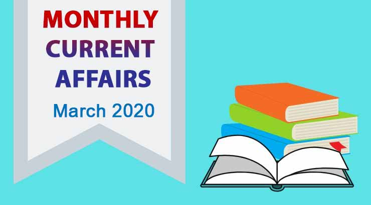march monthly current affairs