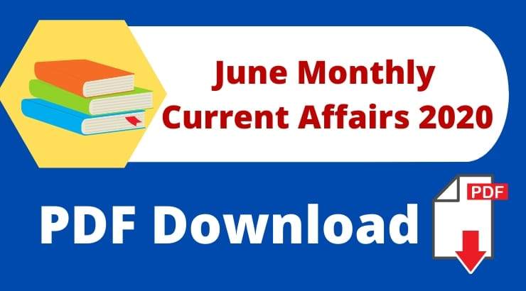 June Monthly Current Affairs 2020 PDF Download