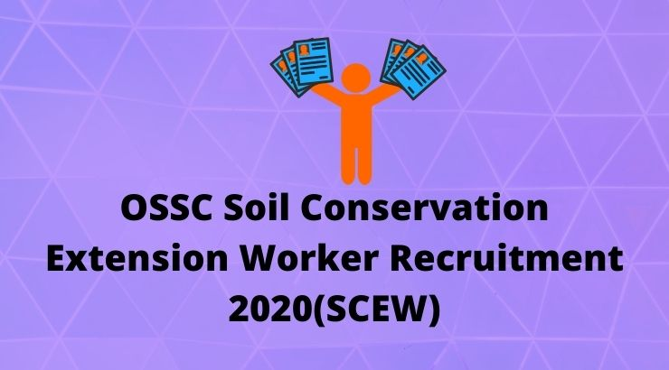 OSSC Soil Conservation Extension Worker Recruitment