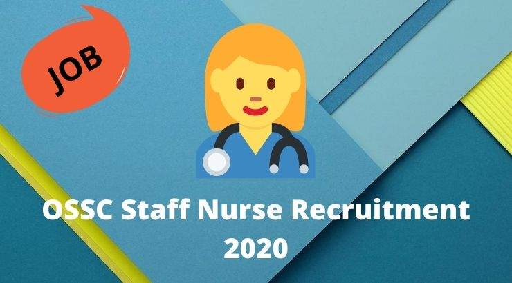OSSC Staff Nurse Recruitment 2020