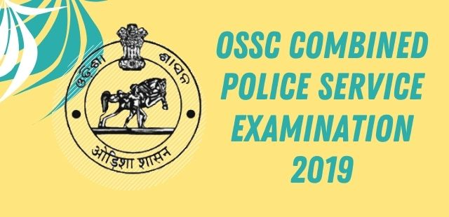 OSSC Combined Police Service Examination 2019