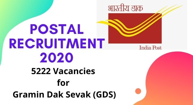 Postal Recruitment 2020 of 5222 Vacancies for Gramin Dak Sevak (GDS)