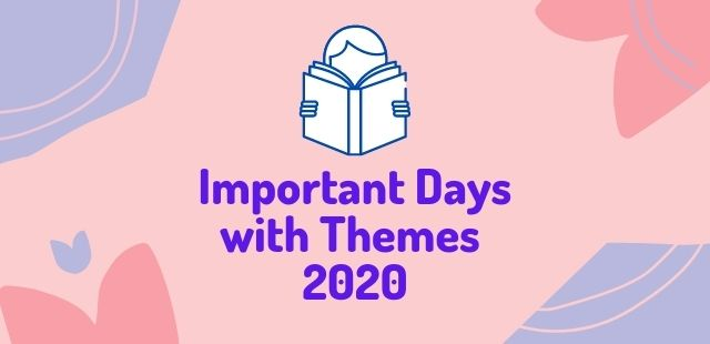 Important Days with Themes 2020